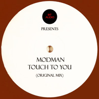 Modman - Touch To You