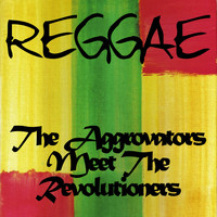 The Aggrovators - The Aggrovators Meets the Revolutioners at Channel 1