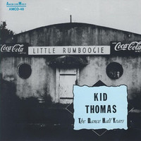 Kid Thomas - Kid Thomas - The Dance Hall Years