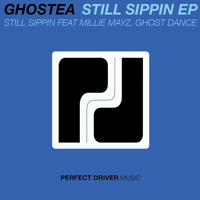 Ghostea - Still Sippin EP