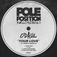 ODahl - Your Love