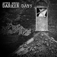 After Hours - Darker Days