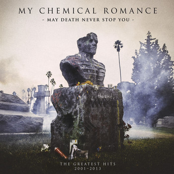 My Chemical Romance - May Death Never Stop You
