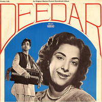 Naushad - Deedar (Original Motion Picture Soundtrack)