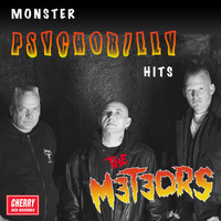Meteors - Monster Psychobilly Hits (Explicit)