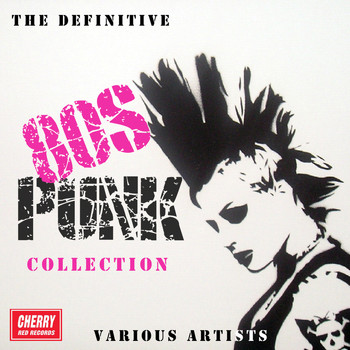 Various Artists - The Definitive 80s Punk Collection (Explicit)