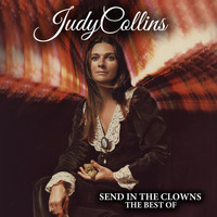 Judy Collins - Send in the Clowns - The Best Of