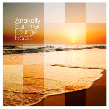 Anakelly - Summer Lounge Beats