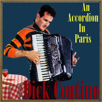 Dick Contino - An Accordion in Paris