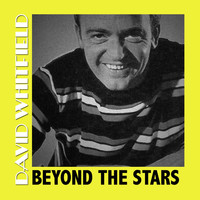 David Whitfield - Beyond the Stars