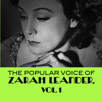 Zarah Leander - The Popular Voice Of Zarah Leander, Vol. 1