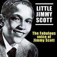 JIMMY SCOTT - The Fabulous Voice of Jimmy Scott