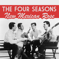 The Four Seasons - New Mexican Rose