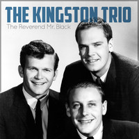The Kingston Trio - The Reverend Mr.Black