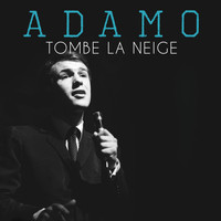Salvatore Adamo - Tombe la Neige