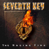 Seventh Key - The Raging Fire (Bonus Track Version)