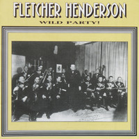 Fletcher Henderson - Wild Party