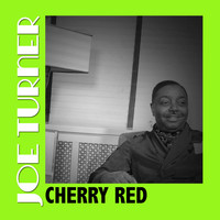 Joe Turner - Cherry Red