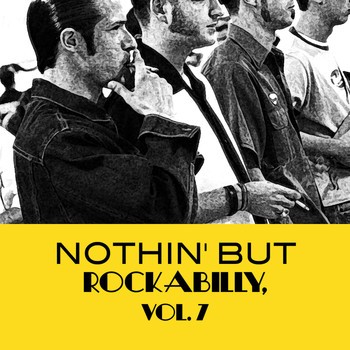 Various Artists - Nothin' but Rockabilly, Vol. 7