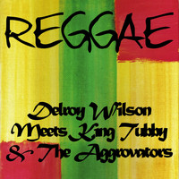 Delroy Wilson - Delroy Wilson Meets King Tubby & The Aggrovators