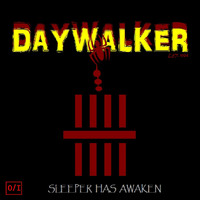 Daywalker - Sleeper Has Awaken