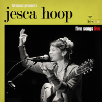 Jesca Hoop - Birncore Presents: Jesca Hoop - Five Songs Live