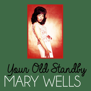 Mary Wells - Your Old Standby