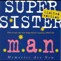 Supersister - M.A.N. Memories Are New