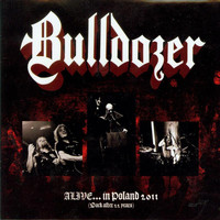 Bulldozer - Alive... in Poland 2011