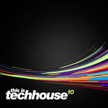 Various Artists - This is Techhouse Vol. 10