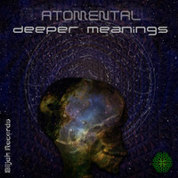 Atomental - Deeper Meanings