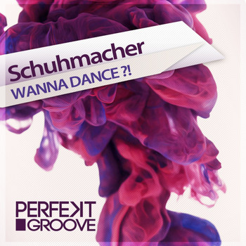 Schuhmacher - Wanna Dance?!