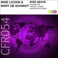 Mike Lockin & Mart De Schmidt - Rise Above