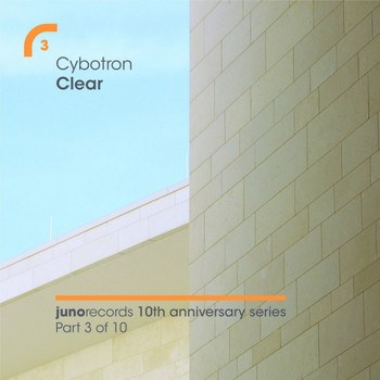 Cybotron - Clear (Remixes)