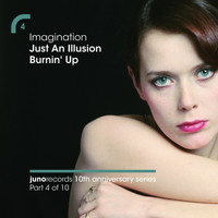 Imagination - Just An Illusion / Burnin' Up (Remixes)