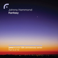 Johnny Hammond - Fantasy (Remixes)