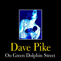 Dave Pike - On Green Dolphin Street