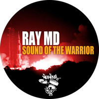 Ray MD - Sound Of The Warrior