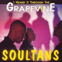 Soultans - I Heard It Through the Grapevine