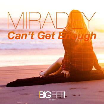 Miradey - Can't Get Enough