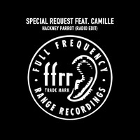 Special Request - Hackney Parrot (feat. Camille) (Radio Edit)