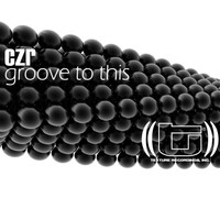 CZR - Groove to This
