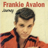 Frankie Avalon - Journey