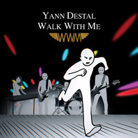 Yann Destal - Walk with Me (Remixed) - EP