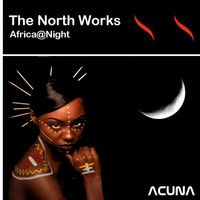 The North Works - Africa@Night