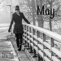 May / - It's Time