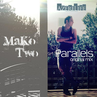 Mako - Two Parallels