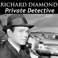 Dick Powell - Richard Diamond - Private Detective