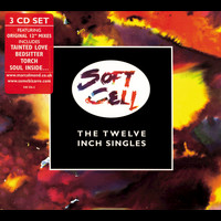 Soft Cell - The Twelve Inch Singles