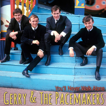Gerry & The Pacemakers - You'll Never Walk Alone